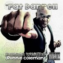 Fat-Darrell---Pushin-Weight-(Ronnie-Coleman)-CD-cover-front