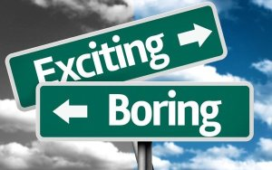 exciting-boring
