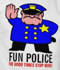 fun_police_the_good_times_stop_here_t_shirt-r6fcabede513f4564a975515f7c3ea7ca_804gs_512